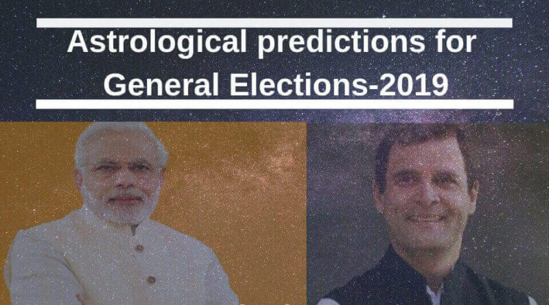 Astrological Predictions For General Elections 2019