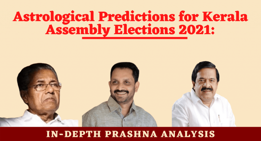 ASTROLOGICAL PREDICTIONS KERALA ASSEMBLY ELECTIONS 2021 2