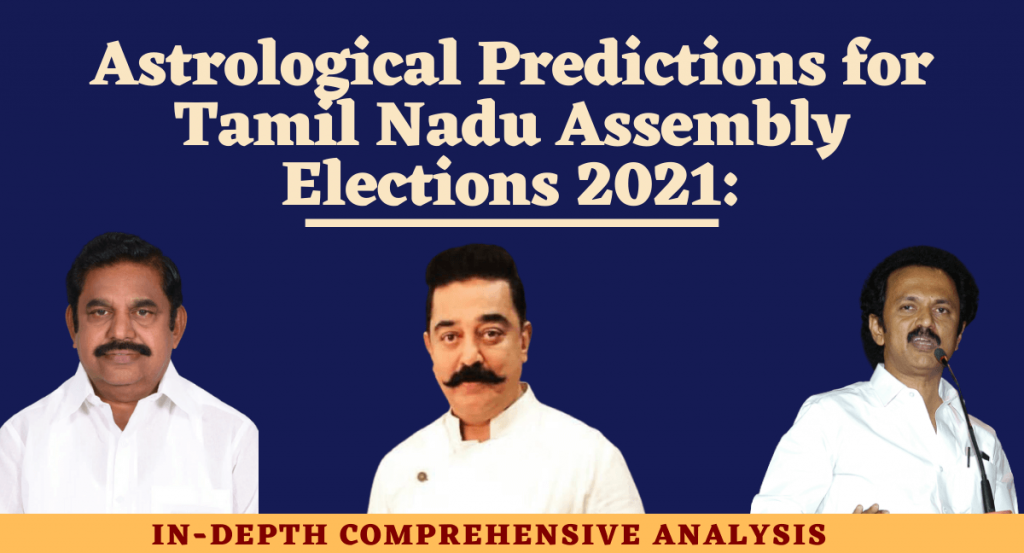 ASTROLOGICAL-PREDICTIONS-TAMILNADU-ASSEMBLY-ELECTIONS-2021